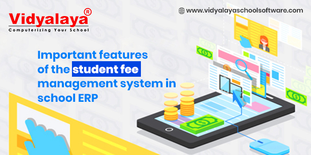 important features of the student fee management system in school erp