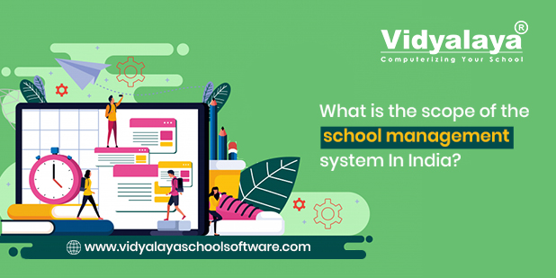 What is the scope of the school management system In India