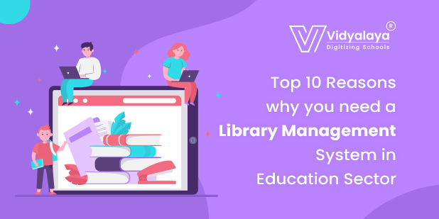 Top-10-Reasons-why-you-need-a-Library-Management-System-in-Education-Sector